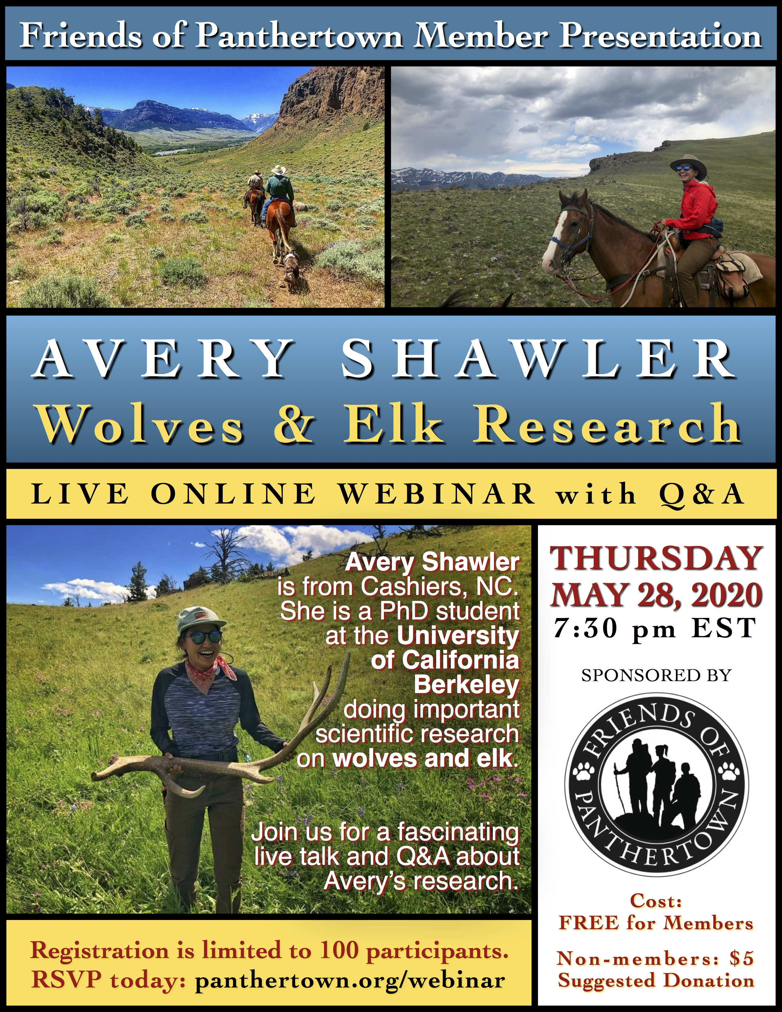 Avery Shawler Wolves & Elk Research Live Online Webinar with Q&A Thursday May 28, 2020 at 7:30 pm EST sponsored by Friends of Panthertown panthertown.org/webinar